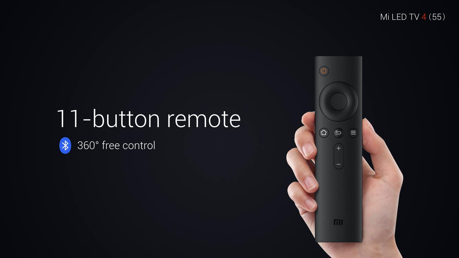 ब्लूटूथ इनेबल स्मार्ट रिमोट दिया गया है. जिसमें सिर्फ 11 बटन दी गए हैं.