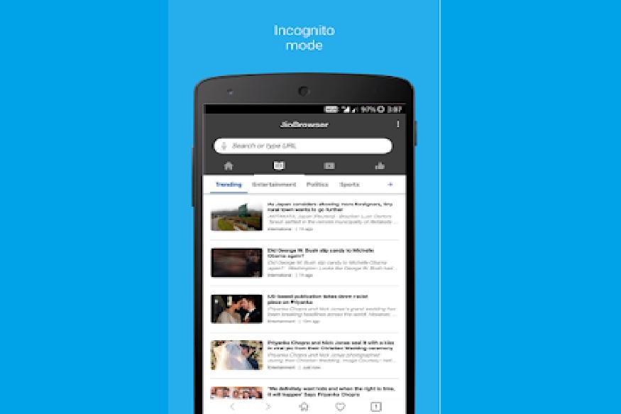 ब्राउजर में यूजर्स के लिए लोकल न्यूज़ कैटेगरी भी दी गई है जिसे सिलेक्ट कर वे अपने आस-पास की खबरें पा सकते हैं. इसके अलावा इसमें प्राइवेट ब्राउजिंग की भी सुविधा दी गई है इसका मतलब यूजर्स इनकॉग्निटो मोड में भी इसका इस्तेमाल कर सकते हैं. अन्य ब्राउजर्स की तरह यूजर्स को Jio Browser में पेज को बुकमार्क करने और लिंक्स को सोशल मीडिया के जरिए शेयर करने का ऑप्शन मिलेगा.