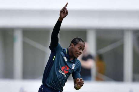 इंग्लैंड के गेंदबाजों में जोफ्रा आर्चर का 'खौफ', वर्ल्ड कप टिकट कटने का डर!